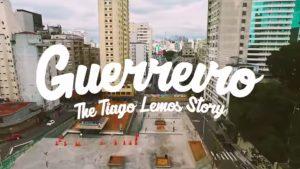 Documentário: Guerreiro – The Tiago Lemos Story